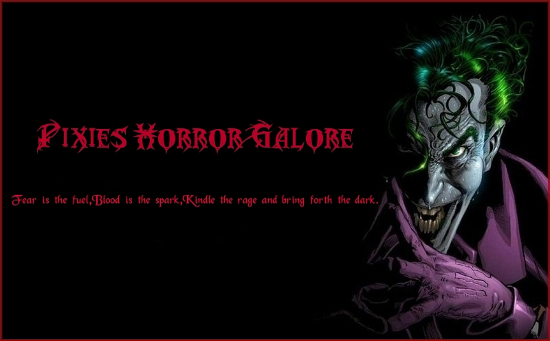Pixie&#39;s Horror Galore