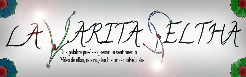 La Varita Seltha