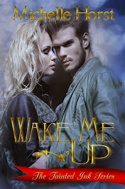 Wake Me Up (Tainted Ink Series)