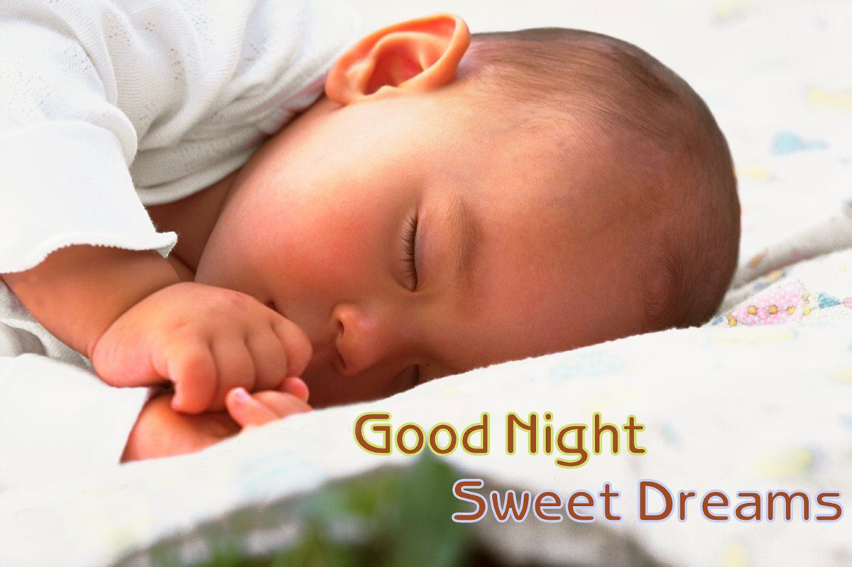 Little Cute Baby Good Night and Sweet Dreams Images - Festival Chaska