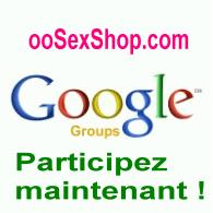 Groupe de Discussion - ooSexShop.com