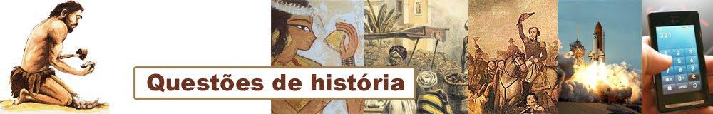 Questões de história para vestibular e Enem