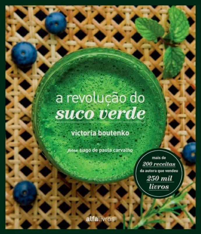 A Revolução do Suco Verde