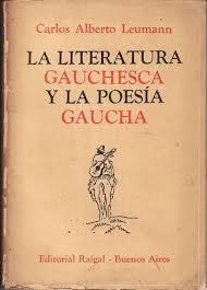 La literatura gauchesca y la poesía gaucha