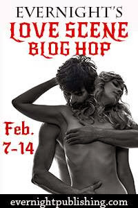 http://evernightpublishing.blogspot.com/2014/02/evernights-love-scene-blog-hop.html