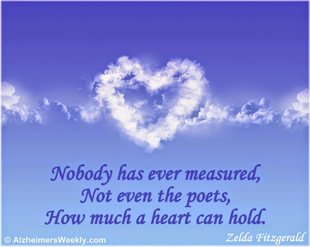 Nobody has ever measured, not even the poets, how much a heart can hold.