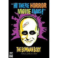 "cover image of ""Hi There Horror Movie Fans!"" The Bowman Body Documentary dvd"