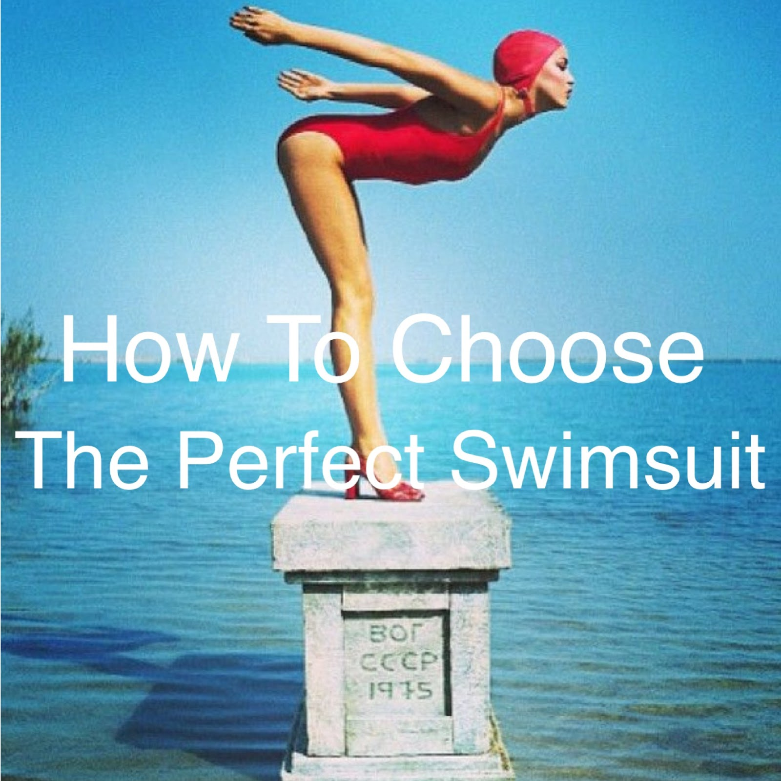 How To Choose The Perfect Swimsuit