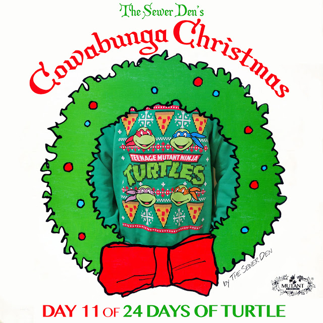 The Sewer Den: Cowabunga Christmas: Day 11 (80sTees.com Faux ...