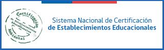 Sistema Nacional de Certificación Ambiental de Establecimientos Educacionales SNCAE