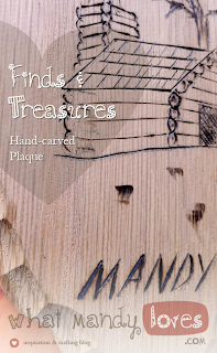 Finds and Treasures: Hand-carved plaque via www.whatmandyloves.com