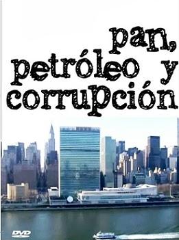Pan, Petroleo y Corrupción - Petróleo por Alimentos de la ONU: