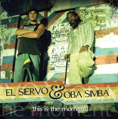 EL SIERVO & OBA SIMBA - This is the moment (2015)