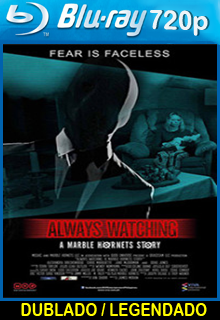Assistir Always Watching A Marble Hornets Story Dublado