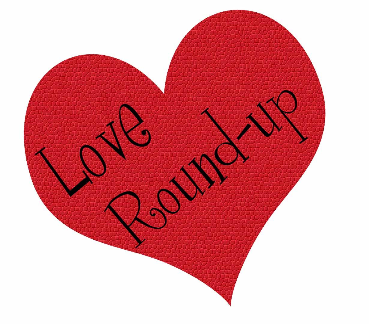 Love Round-Up