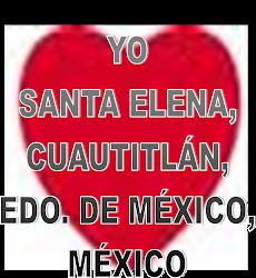 YO AMO SANTA ELENA CUAUTITLAN ESTADO DE MEXICO