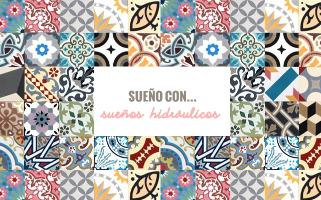Milowcostblog sue o con suelos hidr ulicos for Azulejos hidraulicos cocina