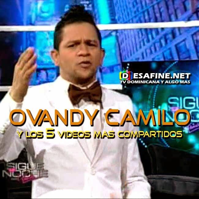http://www.desafine.net/2015/02/ovandy-camilo-y-los-5-videos-mas-compartido.html