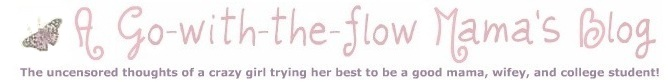 A Go-with-the-flow Mama's Blog