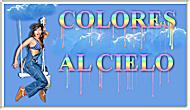 Colores al cielo
