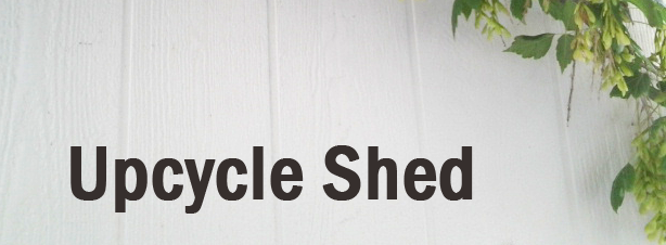 Upcycle Shed