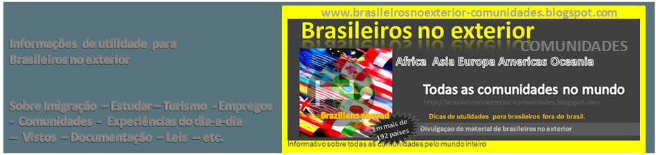 BRASILEIROS NO EXTERIOR  ( COMUNIDADES DE BRASILEIROS NO EXTERIOR )