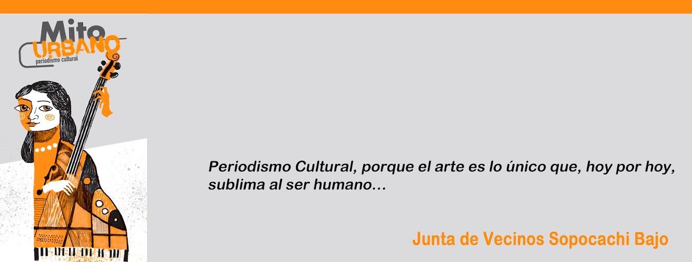 Mito Urbano - Periodismo Cultural