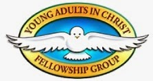 THE YOUNG ADULTS IN CHRIST FELLOWSHIP