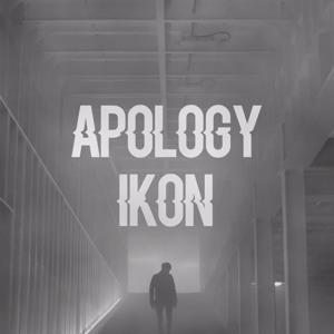 Lirik, Makna dan Terjemahan iKON - APOLOGY