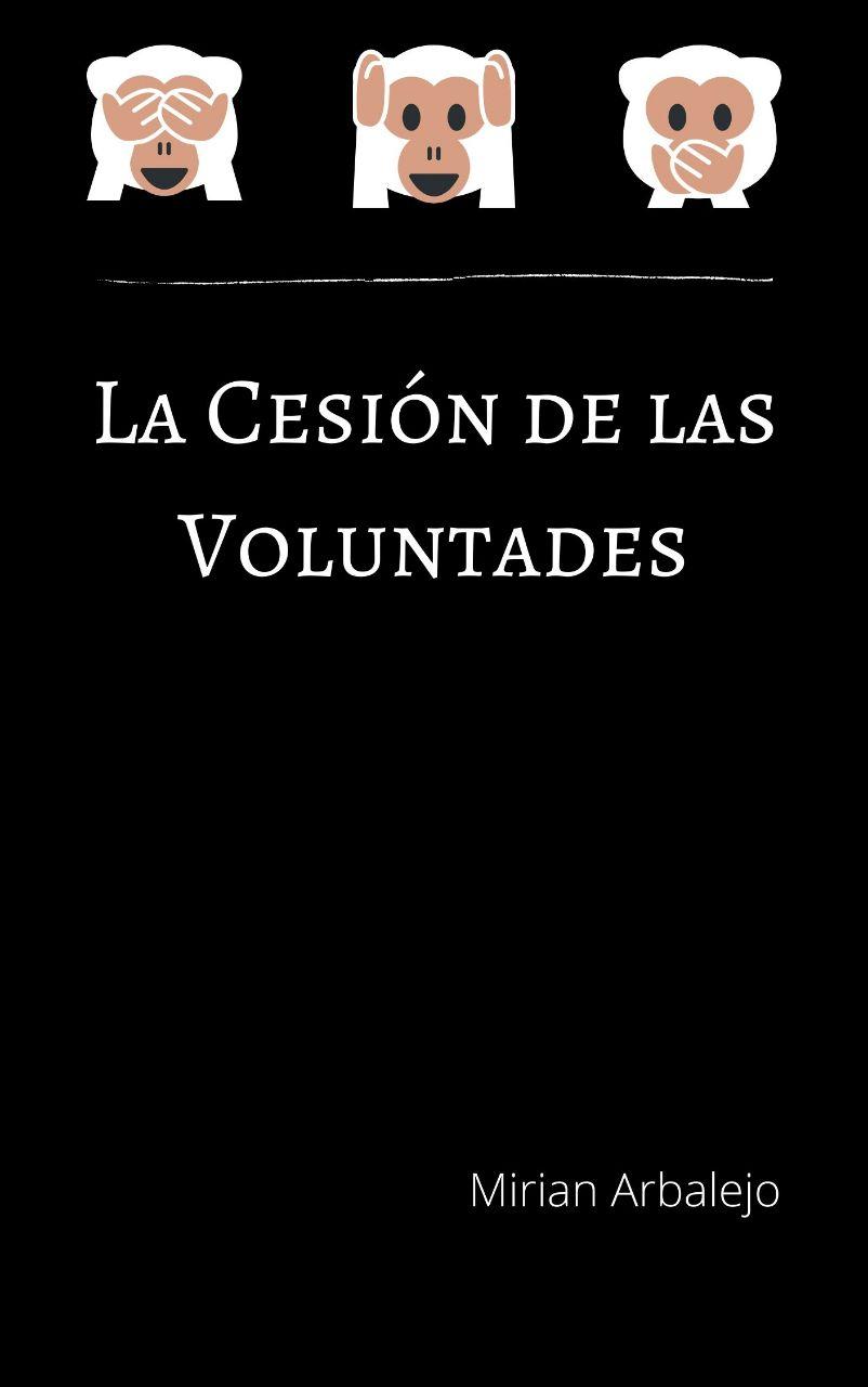 'LA CESIÓN DE LAS VOLUNTADES'