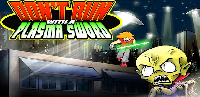 Don't Run With a Plasma Sword Apk