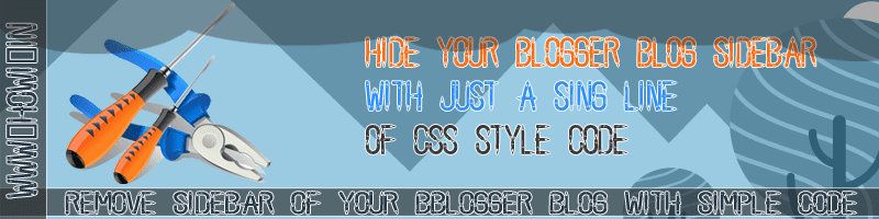 Hide Blogger Blog Sidebar