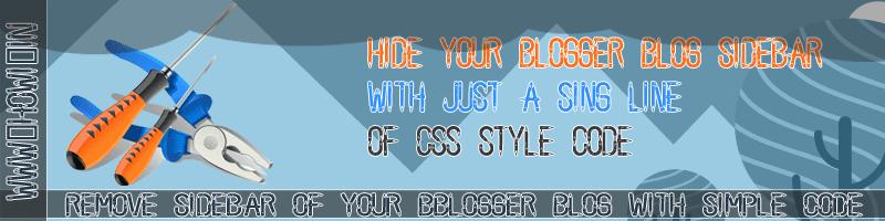 Hide Blogger Blog Sidebar