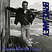 Bryce Janey - Practice What You Preach
