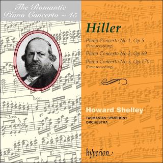 Ferdinand Hiller (1811-1885) - Piano Concertos