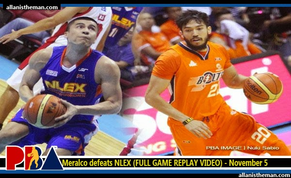 PBA: Meralco defeats NLEX (FULL GAME REPLAY VIDEO) - November 5