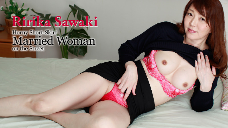Ririka Sawaki Horny Short-Skirt Married Woman