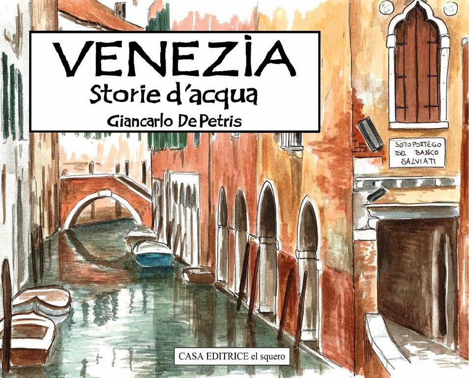 Venezia. Storie d'acqua