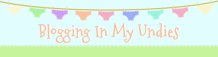 Blogging in My Undies