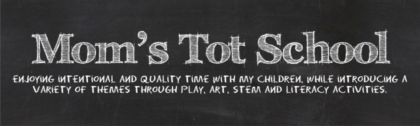 Mom's Tot School