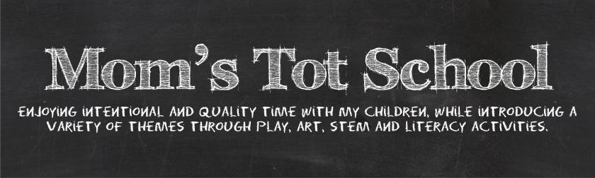 Mom's Tot School