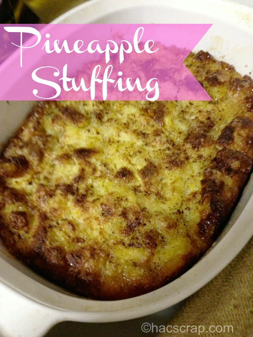 Perfect Side Dish - Traditional Pineapple Stuffing