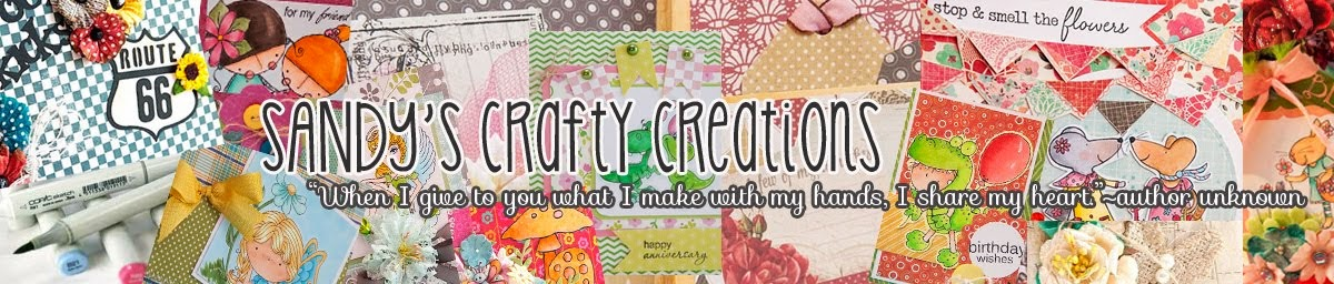 Sandy&#39;s Crafty Creations