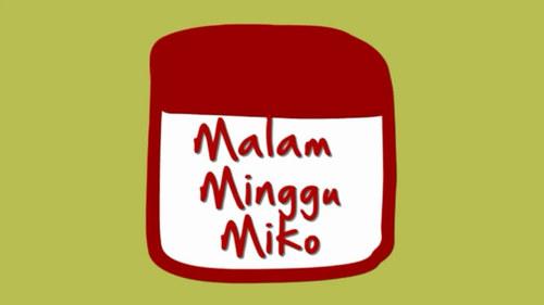 Download Film Malam Minggu Miko Semua Episode