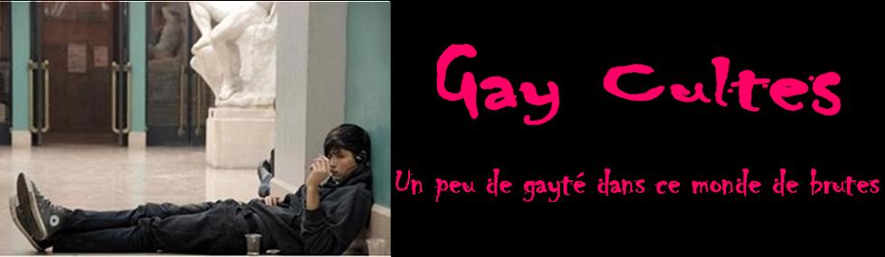 Gay Cultes