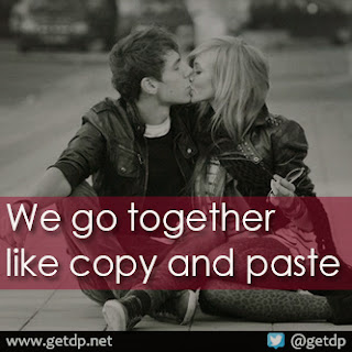 I Love You Quotes Copy And Paste : GETDP: We go together like copy and paste