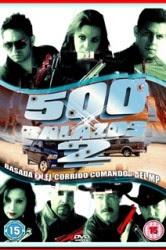 500 Balazos 2 (2011)