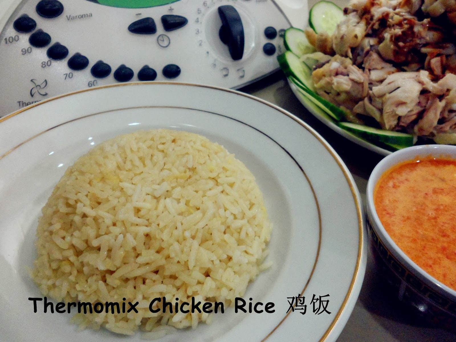 Chef with LOVE 爱的烹饪: Thermomix 3 in 1 Chicken Rice