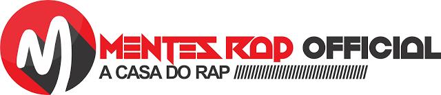 Mentes Rap Oficial (A CASA DO RAP)