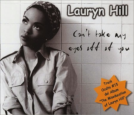 Lauryn Hill - Can't Take My Eyes Off Of You (lyrics) - YouTube